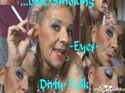 Sachsen-Lady – ,,blue EYE`S-Smoking-Dirty-Talk,Zzzz