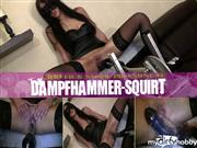 MACHINE-BITCH – DAMPFHAMMER-SQUIRT!!! 300U/min