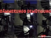 Dominique-Plastique – Dämmerungs Demütigung